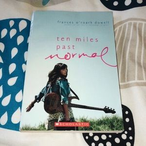 """""""ten miles past normal"""" by Frances O'Roark Dowell"""